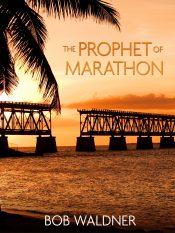 bargain ebooks The Prophet of Marathon Mystery by Bob Waldner