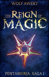 bargain ebooks The Reign of Magic Young Adult/Teen Fantasy by Wolf Awert