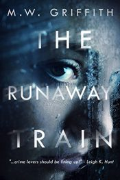 amazon bargain ebooks The Runaway Train Mystery Thriller by M.W. Griffith