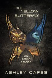 bargain ebooks The Yellow Butterfly & Other Stories SciFi Horror by Ashley Capes