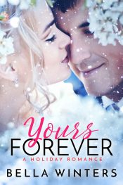 bargain ebooks Yours Forever Contemporary Romance by Bella Winters