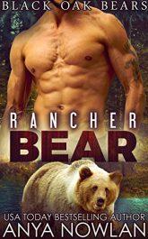 bargain ebooks Rancher Bear (Black Oaks Bears Book 2) Paranormal Romance By Anya Nowlan