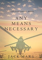bargain ebooks Any Means Necessary Thriller by Jack Mars