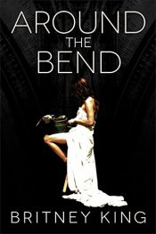 bargain ebooks Around The Bend Psychological Thriller by Britney King