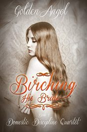 bargain ebooks Birching His Bride Erotic Romance by Golden Angel