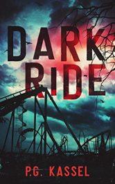 amazon bargain ebooks Dark Ride Horror Supernatural Thrillerby P.G. Kassel