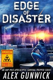 bargain ebooks Edge of Disaster Post Apocalyptic Science Fiction by Alex Gunwick
