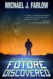 amazon bargain ebooks Future Discovered: Host Saga Book 1 Science Fiction by Michael J. Farlow