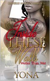 bargain ebooks Inside These Walls: Wetter Than Wet Erotic Romance Yona