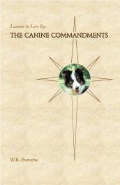 bargain ebooks Lessons To Live By: The Canine Commandments: Life Lessons From Dogs YA/Teen by W. R. Pursche