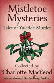 amazon bargain ebooks Mistletoe Mysteries: Tales of Yuletide Murder Cozy Holiday Mystery by Multiple Authors
