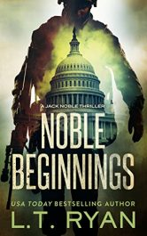 amazon bargain ebooks Noble Beginnings Political Mystery Thriller by L.T. Ryan