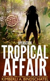 bargain ebooks Operation Tropical Affair Action/Adventure by Kimberli A. Bindschatel