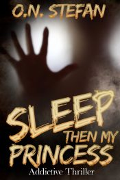 amazon bargain ebooks Sleep Then My Princess Mystery Thriller by O.N. Stefan