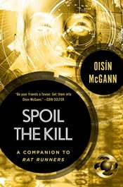 amazon bargain ebooks Spoil The Kill YA/Teen Sci-Fi Fantasy Thriller by Oisin McGann
