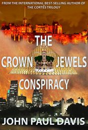 bargain ebooks The Crown Jewels Conspiracy (The White Hart Book 1) Historical Thriller by John Paul Davis
