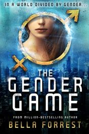 bargain ebooks The Gender Game YA SciFi Adventure by Bella Forest