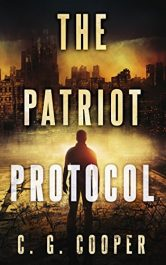 bargain ebooks The Patriot Protocol Post-Apocalyptic Science Fiction Action Adventure by C.G. Cooper