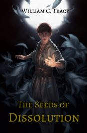 bargain ebooks The Seeds of Dissolution Science Fiction by William C. Tracy