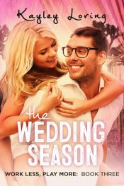 bargain ebooks The Wedding Season Romantic Comedy by Kayley Loring