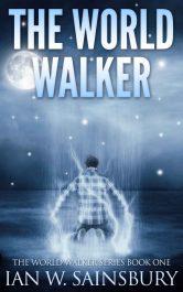 bargain ebooks The World Walker Metaphysical SciFi / Fantasy by Ian W. Sainsbury