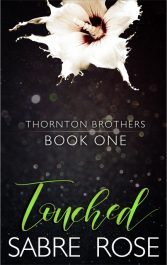 bargain ebooks Touched (Thorton Brothers Book 1) Erotic Romance by Sabre Rose