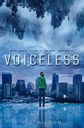 amazon bargain ebooks Voiceless (Voiceless Duology Book 1) ScFi Fantasy by E.G. Wilson