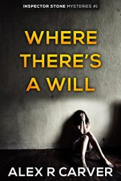 amazon bargain ebooks  Where There's A Will Crime Mystery by Alex Carver