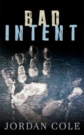 bargain ebooks Bad Intent Thriller by Jordan Cole
