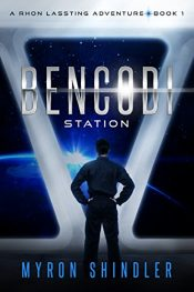 bargain ebooks Bencodi Station Science Fiction by Myron Shindler
