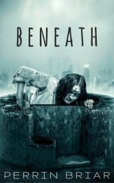 bargain ebooks Beneath Post-Apocalyptic SciFi by Perrin Briar