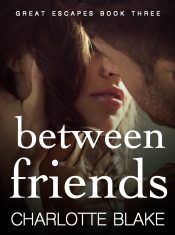 bargain ebooks Between Friends Romance by Charlotte Blake