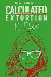bargain ebooks Calculated Extortion Mystery by K.T. Lee