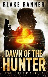bargain ebooks Dawn of the Hunter Action Thriller by Blake Banner