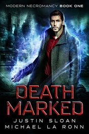 amazon bargain ebooks Death Marked: A Supernatural Thriller (Modern Necromancy Book 1) Horror Thriller by Justin Sloan and Michael La Ronn