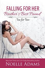 amazon bargain ebooks Falling For Her Brother's Best Friend Romance by Noelle Adams
