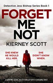 bargain ebooks Forget Me Not Mystery Thriller by Kierney Scott