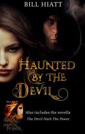 bargain ebooks Haunted by the Devil Urban Fantasy by Bill Hiatt