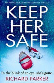 bargain ebooks Keep her Safe Thriller by Richard Parker
