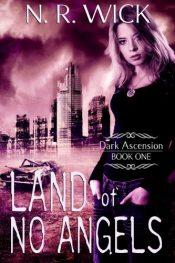 bargain ebooks Land of No Angels YA Horror by N.R. Wick