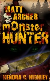 bargain ebooks Matt Archer: Monster Hunter YA Action/Adventure by Kendra C. Highley