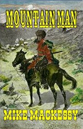 bargain ebooks Mountain Man Historical Fiction by Mike Mackessy