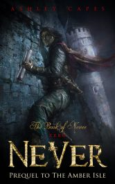 bargain ebooks Never (Prequel to The Amber Isle) Fantasy Adventure by Ashley Capes