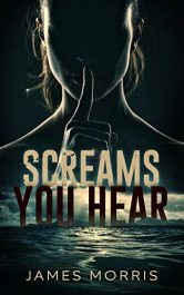 bargain ebooks Screams You Hear Young Adult/Teen Horror by James Morris