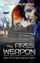 bargain ebooks The Ares Weapon SciFi Action/Adventure by D.M. Pruden