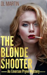 bargain ebooks The Blonde Shooter Mystery by DL Martin