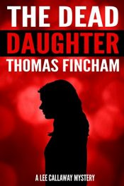bargain ebooks The Dead Daughter Mystery by Thomas Fincham