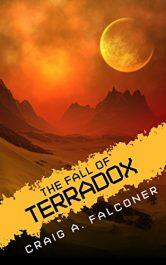 bargain ebooks The Fall of Terradox SciFi Adventure by Craig A. Falconer