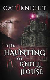 bargain ebooks The Haunting of Knoll House Horror by Cat Knight