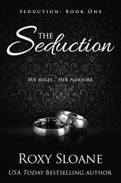 bargain ebooks The Seduction Erotic Romance by Roxy Sloane
